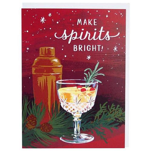 Make Spirits Bright Greeting Card