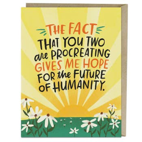 Hope For the Future of Humanity Greeting Card