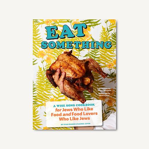 Eat Something Hardcover Book