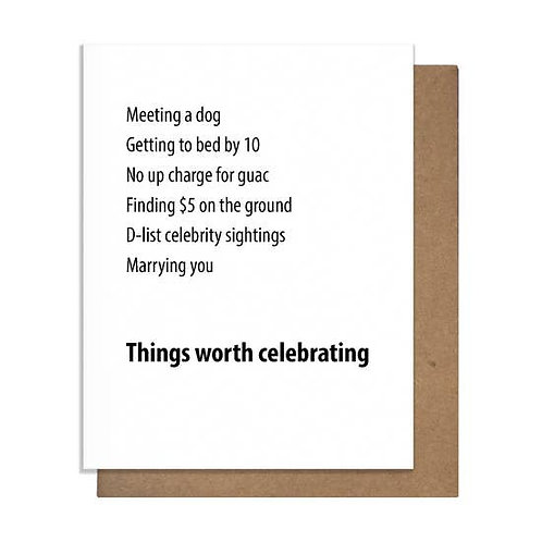 Things Worth Celebrating Marrying You Greeting Card