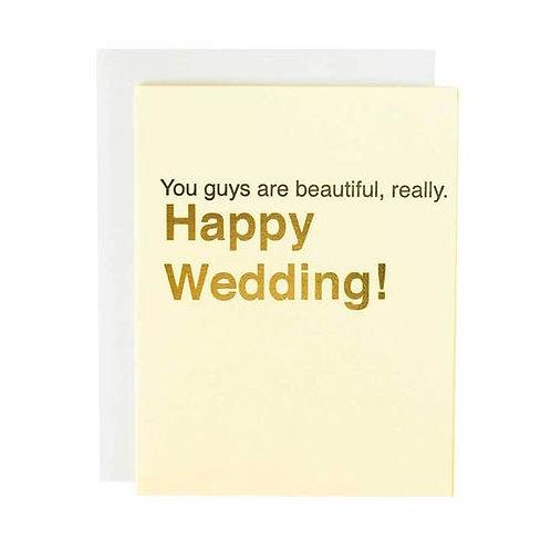 You Guys Are Beautiful Greeting Card