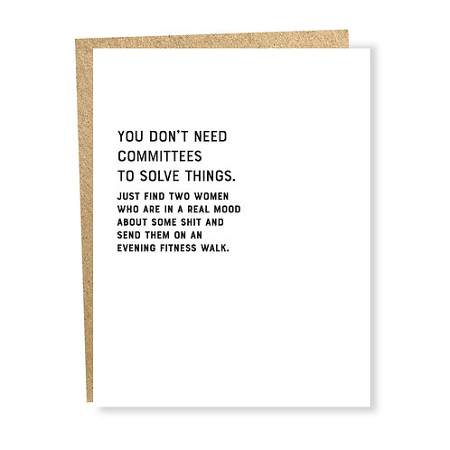 Don't Need Committees
