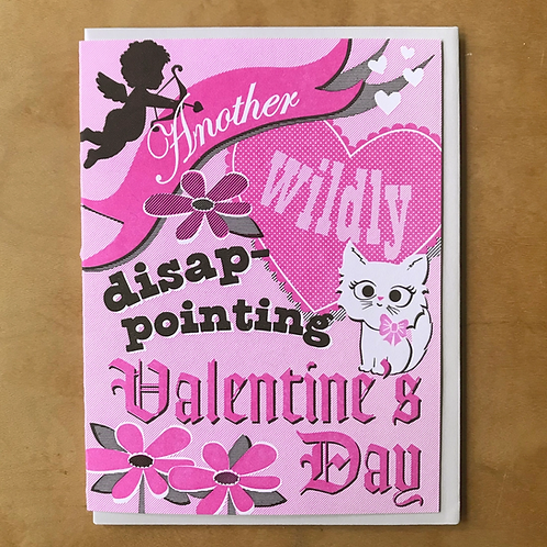 Another Wildly Disappointing Valentine's Day Greeting Card