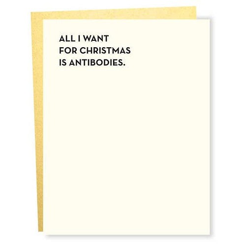All I Want Antibodies Greeting Card