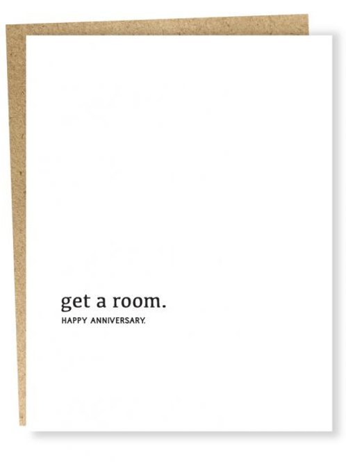 Get A Room. Anniversary Greeting Card