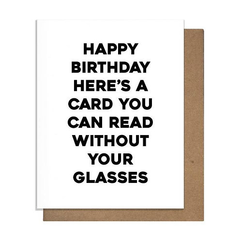 Happy Birthday Card You Can Read Without Your Glasses Greeting Card