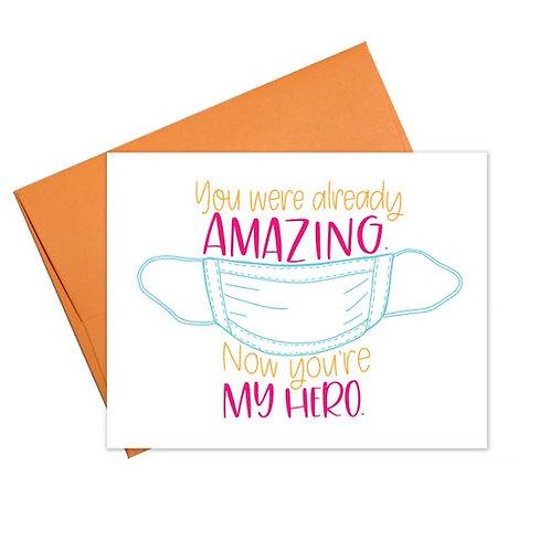 Coronavirus My Hero Greeting Card