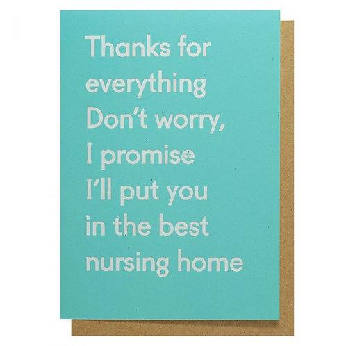 Thanks for Everything, Promise Best Nursing Home