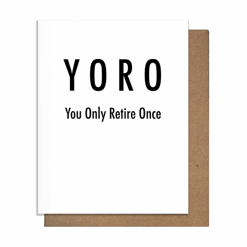 YORO You Only Retire Once Greeting Card