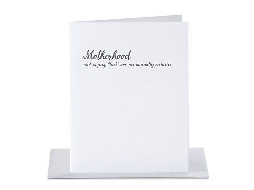 Motherhood and Saying, Fuck are Not Mutually Exclusive Greeting Card