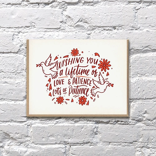 Wishing You A Lifetime of Love & Patience Greeting Card