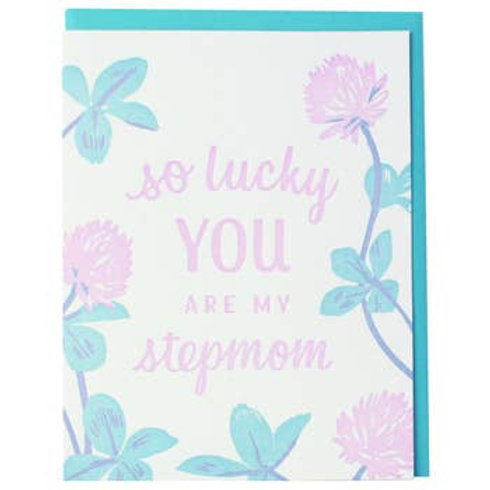 So Lucky You Stepmom Greeting Card