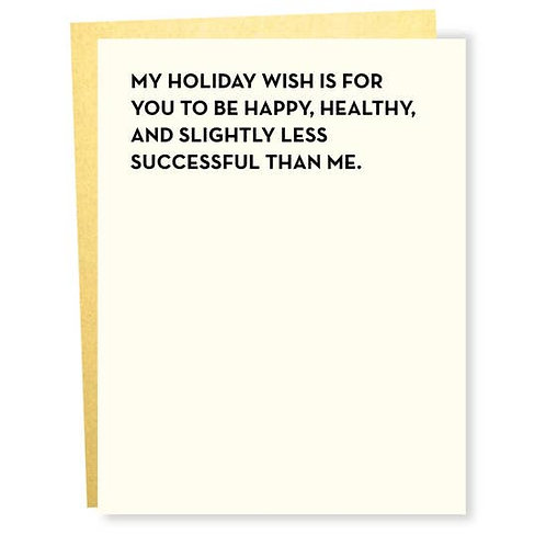 Holiday Wish Less Successful Greeting Card