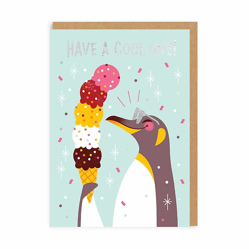 Have A Cool One Greeting Card
