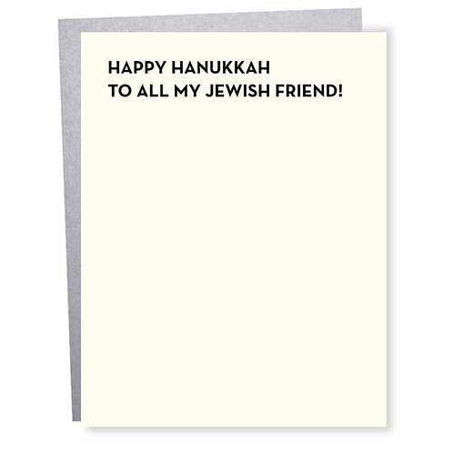 Happy Hanukkah To All My Jewish Friend Greeting Card