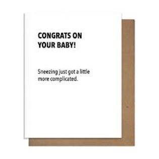 Congrats Sneezing Just Got More Complicated Greeting Card