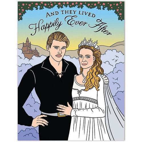 And They Lived Happily Ever After Princess Bride