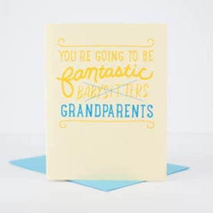 You're Going to be Fantastic Grandparents