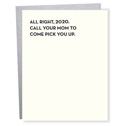 All Right 2020 greeting card