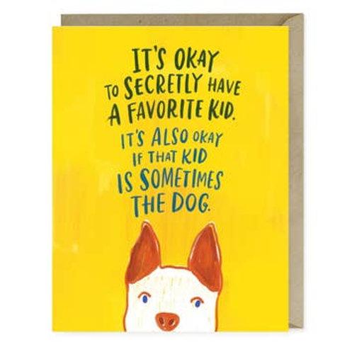 Favorite Kid Is Dog Greeting Card