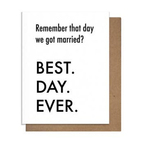 That Day We Got Married. Best Day Ever. Greeting Card