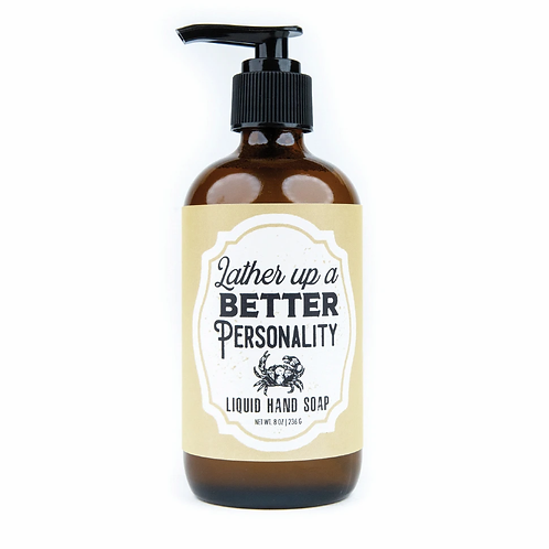 Lather Up A Better Personality Soap