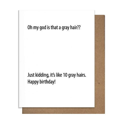 Oh My God Is That a Gray Hair Greeting Card