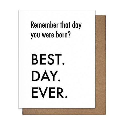 Best Day Ever You Were Born Greeting Card