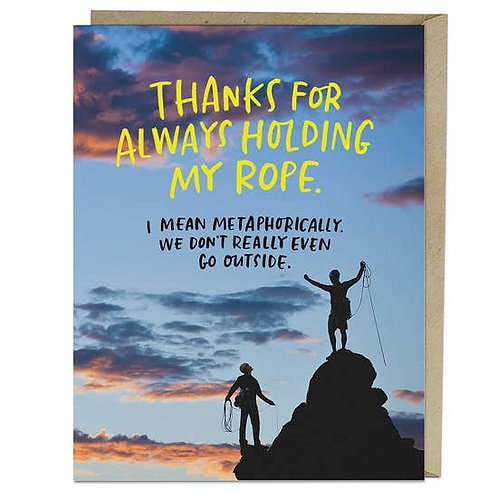 Thanks for Holding My Rope Greeting Card