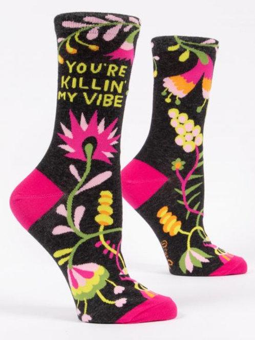 Women's You're Killin' My Vibe Crew Socks