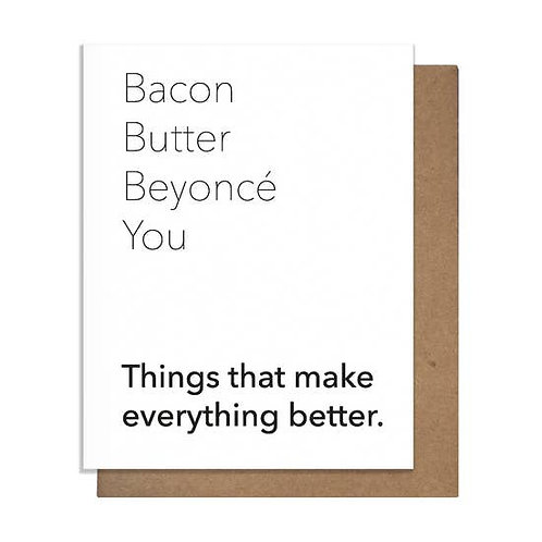 Bacon Butter Beyonce Greeting Card