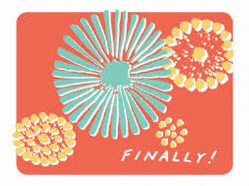 Finally Greeting Card