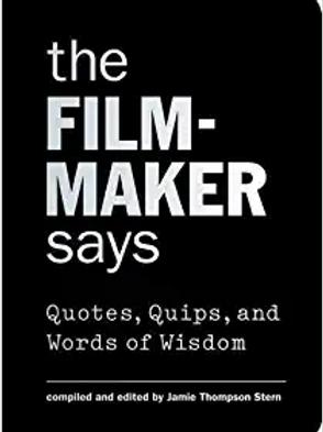 The Filmmaker Says