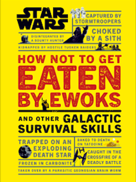 How To Not Get Eaten By Ewoks