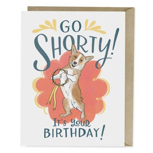 Go Shorty Greeting Card