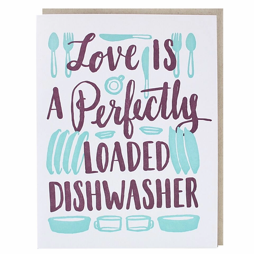 Love Is A Perfectly Loaded Dishwasher Greeting Card