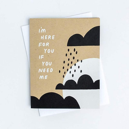 I'm Here For You Always Greeting Card