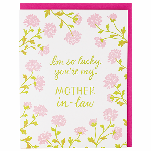 I'm So Lucky You're My Mother In-Law Greeting Card