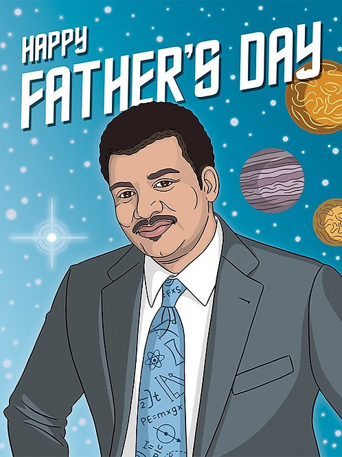 Happy Father's Day Degrasse Tyson Greeting Card