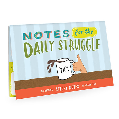Daily Struggle Sticky Notes Set of 6