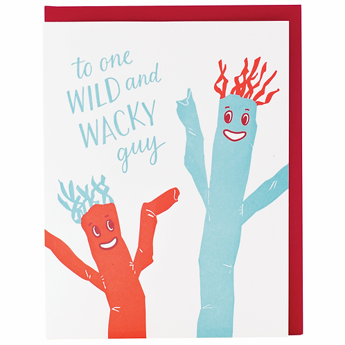 To One Wild and Wacky Guy Greeting Card