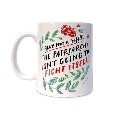 Patriarchy Fight Itself Mug