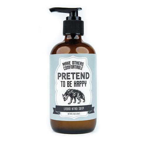 Pretend To Be Happy Liquid Soap