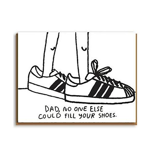 No One Could Fill Your Shoes Greeting Card