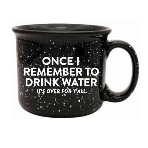 Once Drink Water Mug