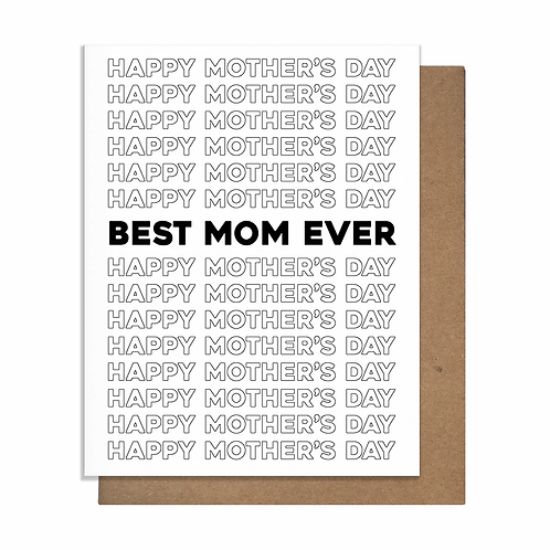 Best Mom Ever Block Lettering Greeting Card