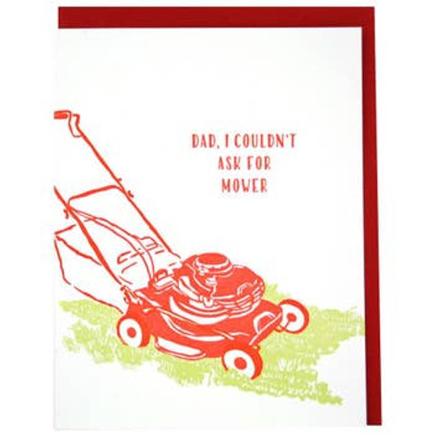 Dad, I Couldn't Ask for Mower Greeting Card