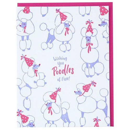 Wishing You Poodles of Fun Greeting Card