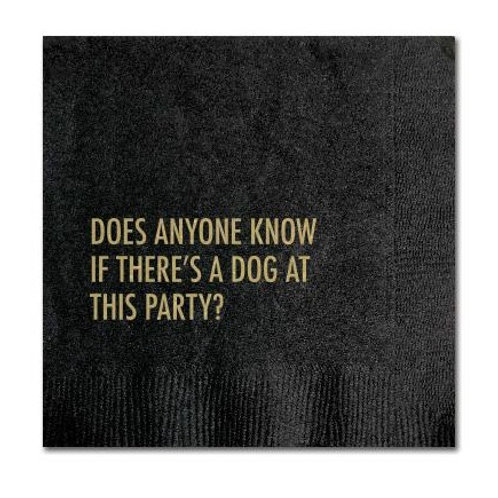 Does Anyone Know If There's A Dog at this Party? Cocktail Napkins