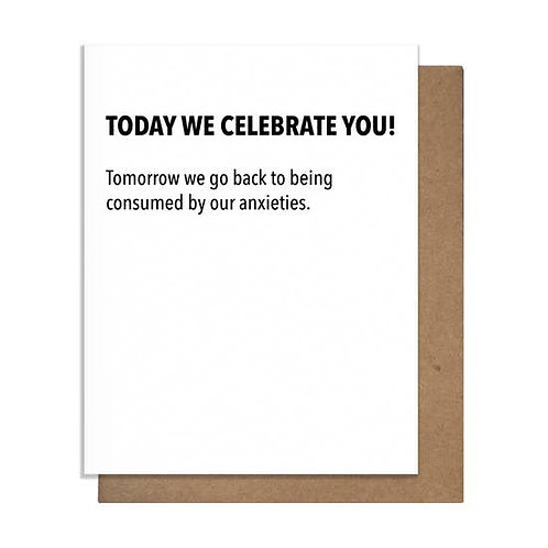 Today We Celebrate You Greeting Card